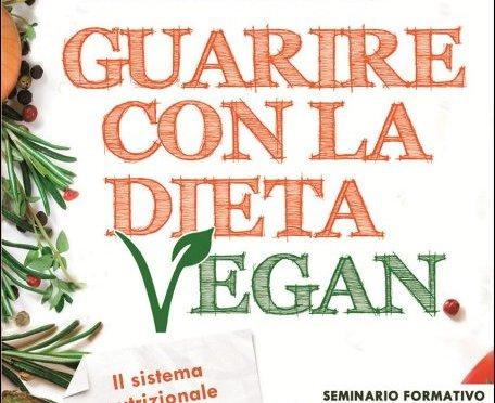 """""""Guarire con la dieta vegan"""" di Michela De Petris"""