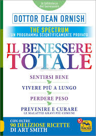 Il Benessere Totale The Spectrum: un programma scientificamente provato di Dean Ornish