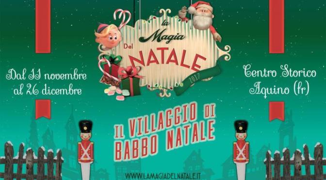 Il magico villaggio di Babbo Natale ad Aquino (FR)